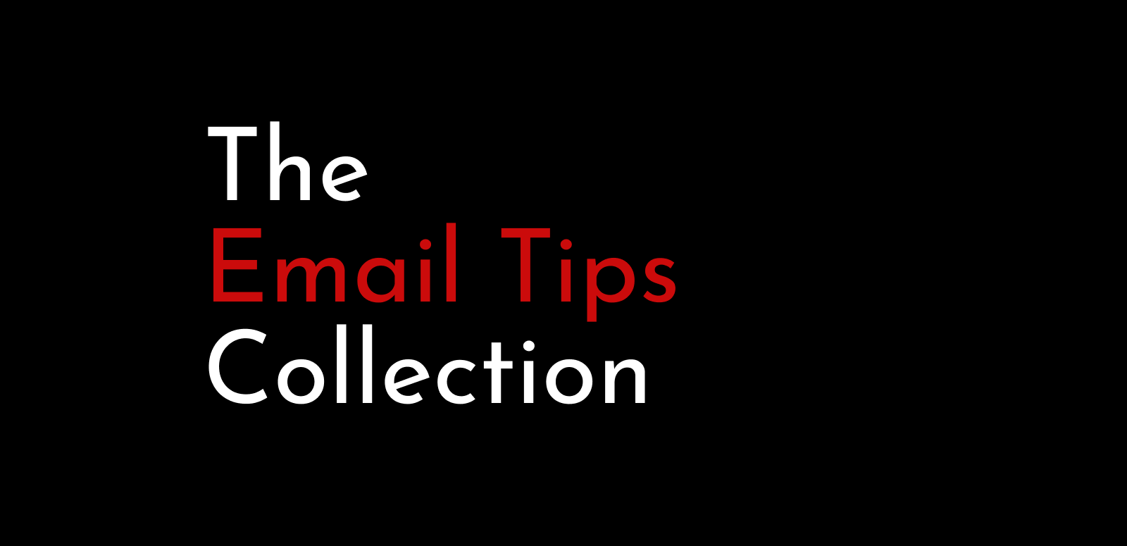 The Email Tips Collection